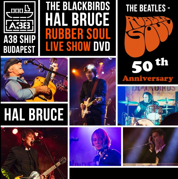 The BlackBirds Rubber Soul Live Show DVD